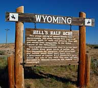 Hells Half Acre Sign - Powder River, Wyoming