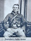 Photograph of Private Thornsberry Brown, first casualty of the Civil War